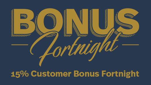 Bonus Fortnight Optimised